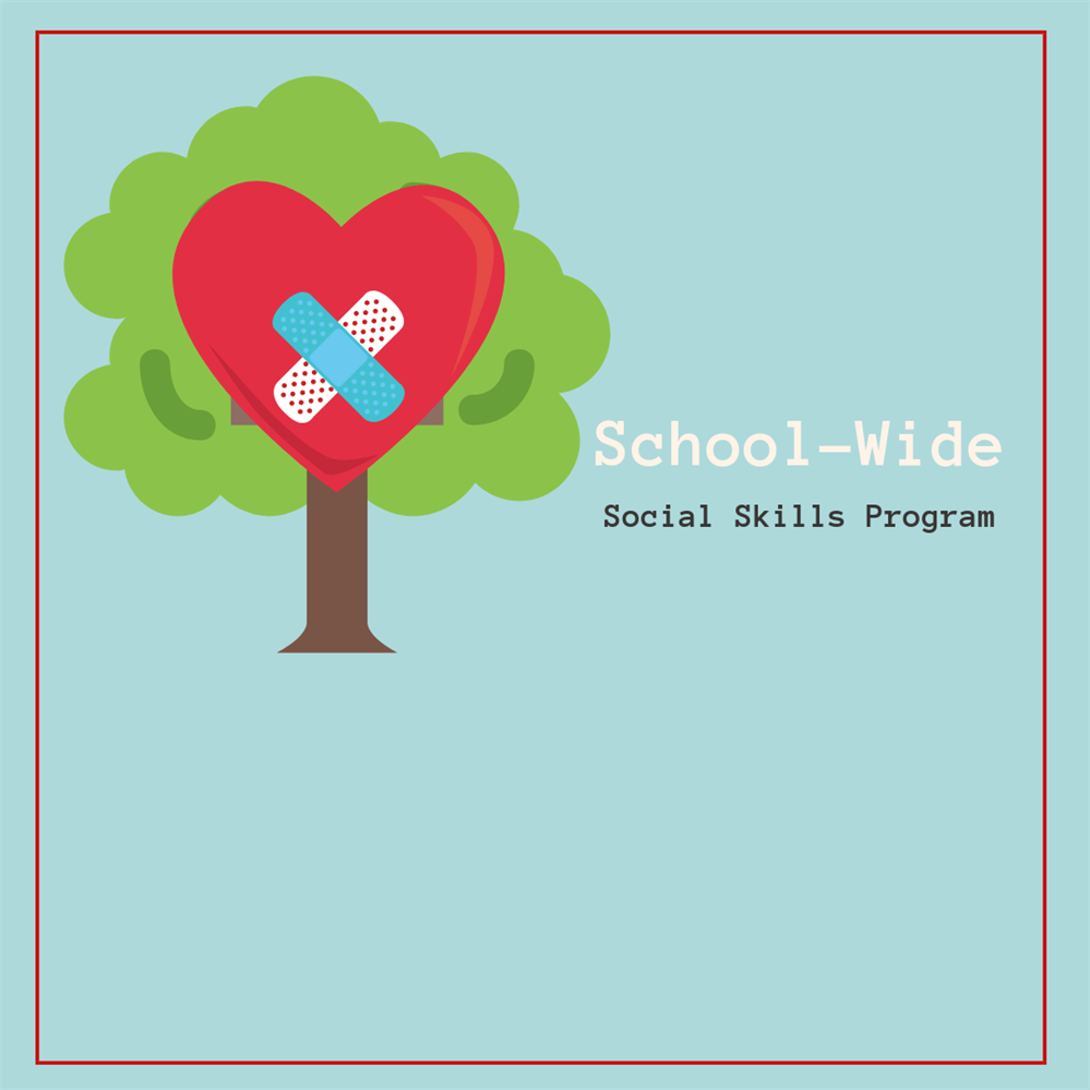 School-Wide Social Skills Program