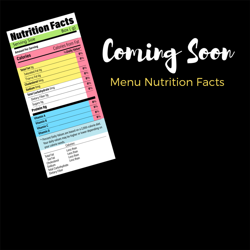Coming Soon Menu Nutrition Facts
